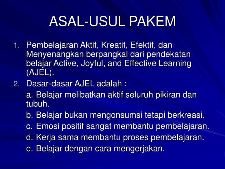 ASAL-USUL PAKEM