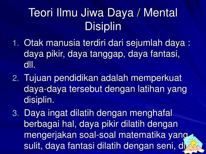 Teori Ilmu Jiwa Daya / Mental Disiplin