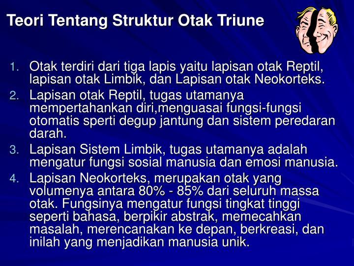 Teori Tentang Struktur Otak Triune