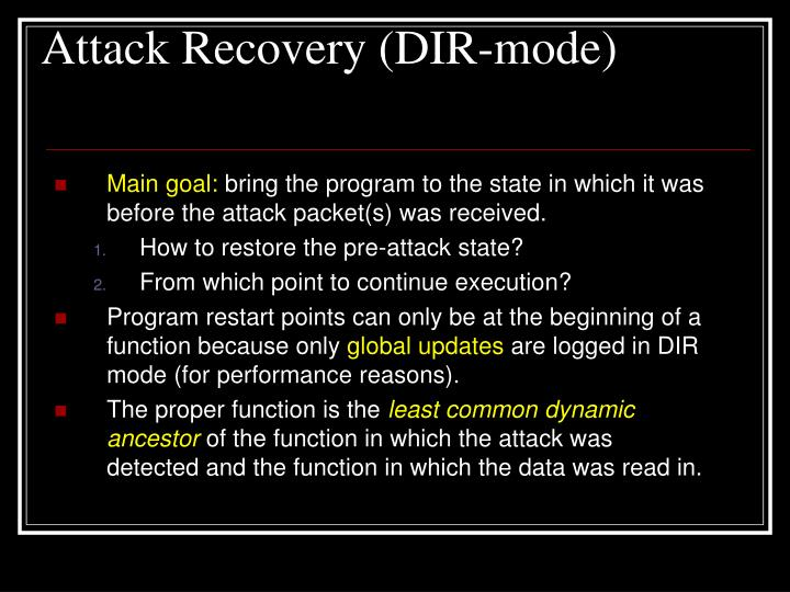 Attack Recovery (DIR-mode)