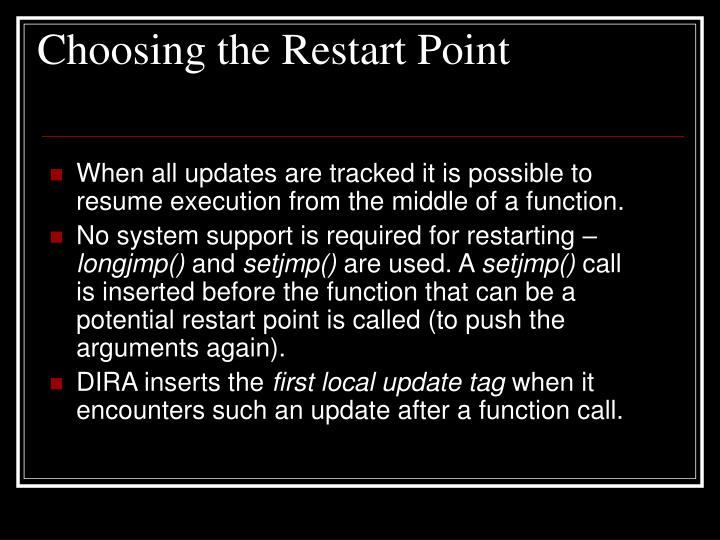 Choosing the Restart Point