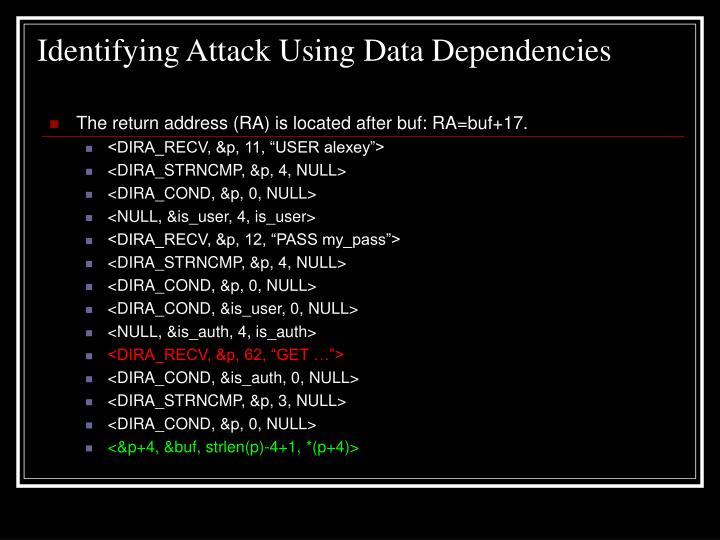 Identifying Attack Using Data Dependencies