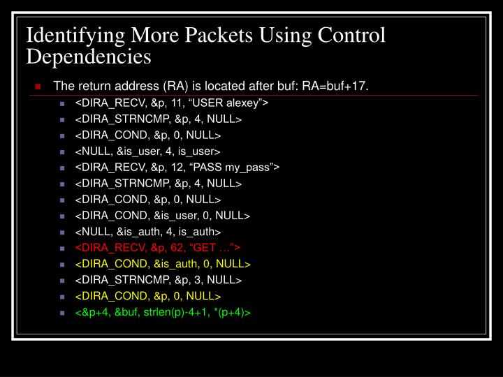 Identifying More Packets Using Control Dependencies