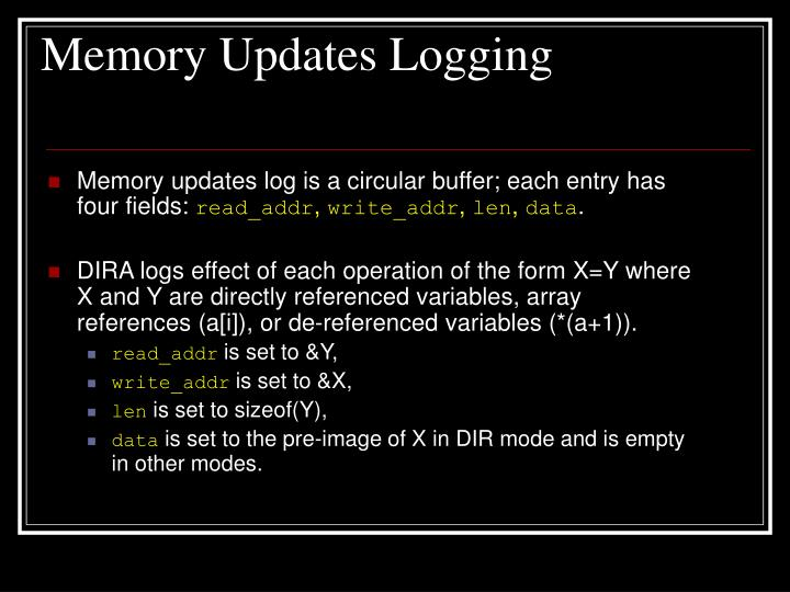 Memory Updates Logging