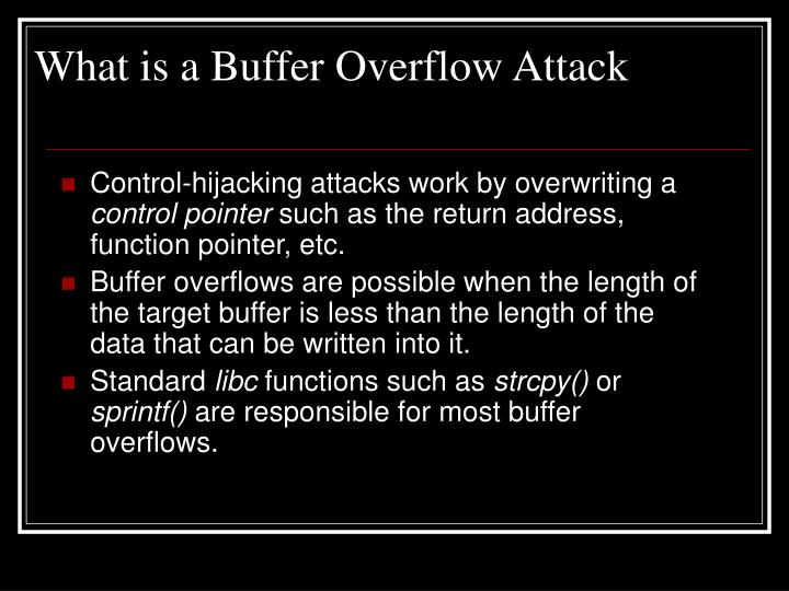 What is a Buffer Overflow Attack