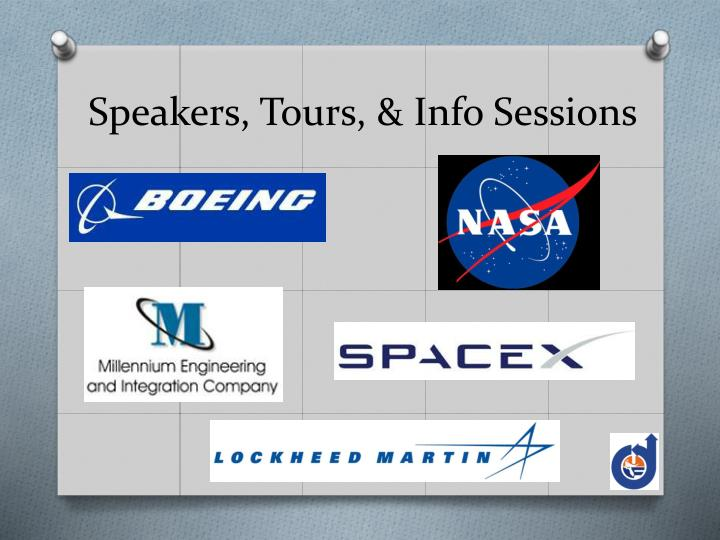 Speakers, Tours, & Info Sessions