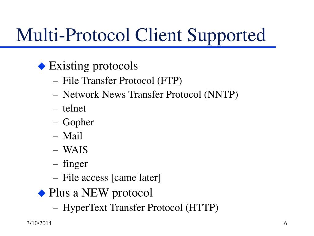 Multi-Protocol Client Supported