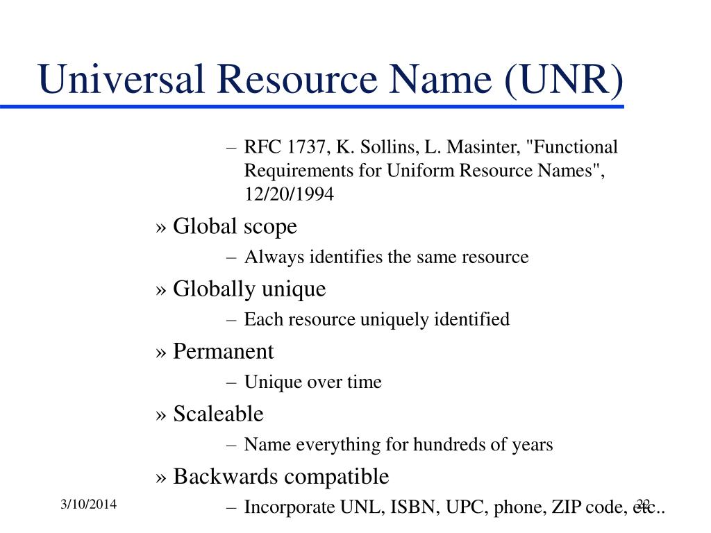 Universal Resource Name (UNR)