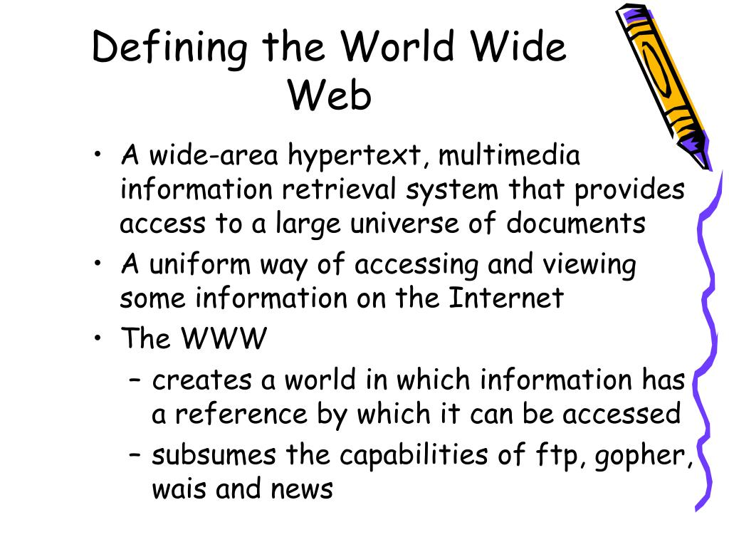 Defining the World Wide Web