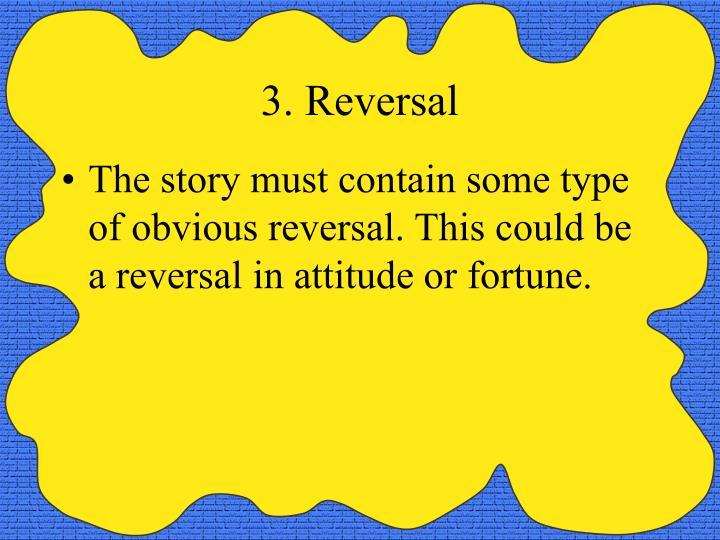 3. Reversal
