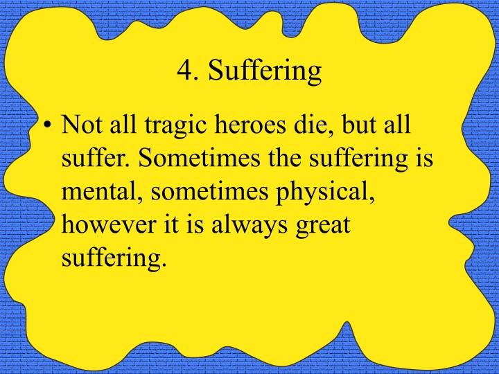 4. Suffering