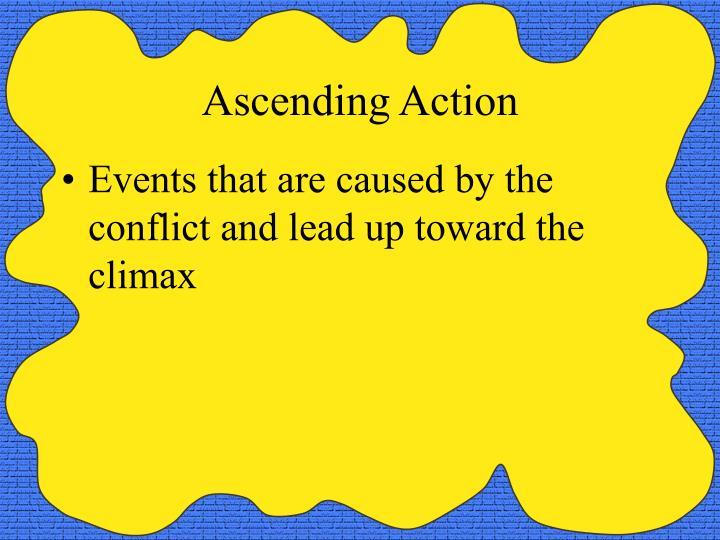 Ascending Action