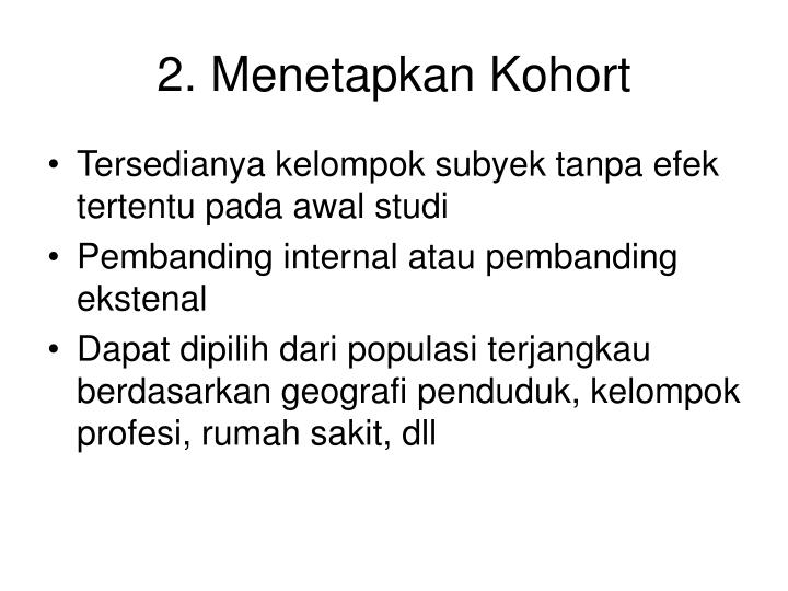 2. Menetapkan Kohort