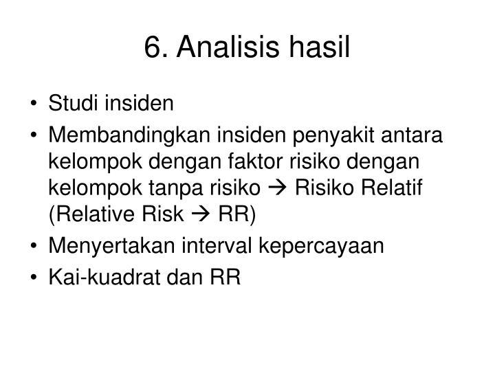 6. Analisis hasil