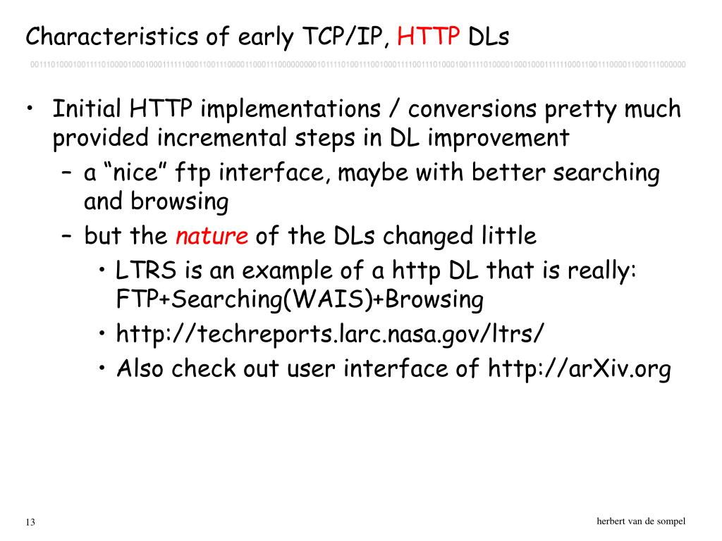 Characteristics of early TCP/IP,