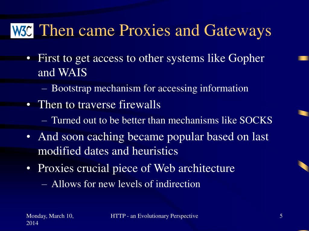 Then came Proxies and Gateways