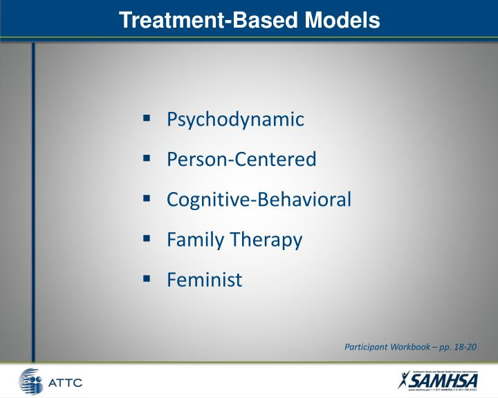 Treatment-Based Models