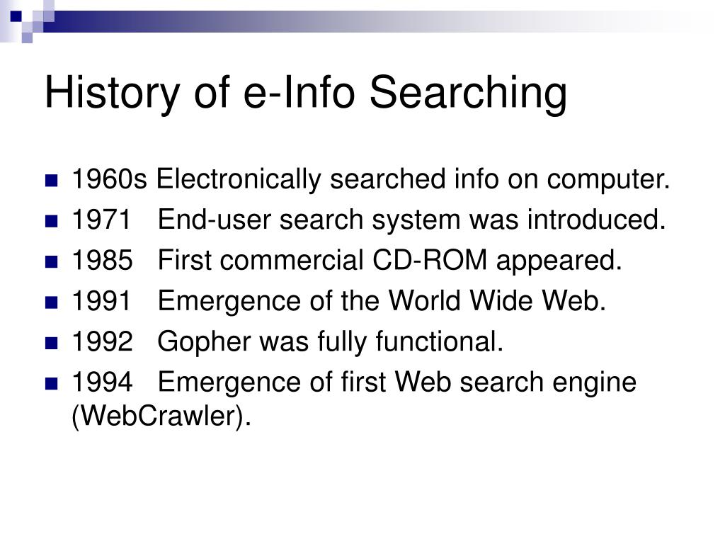 History of e-Info Searching