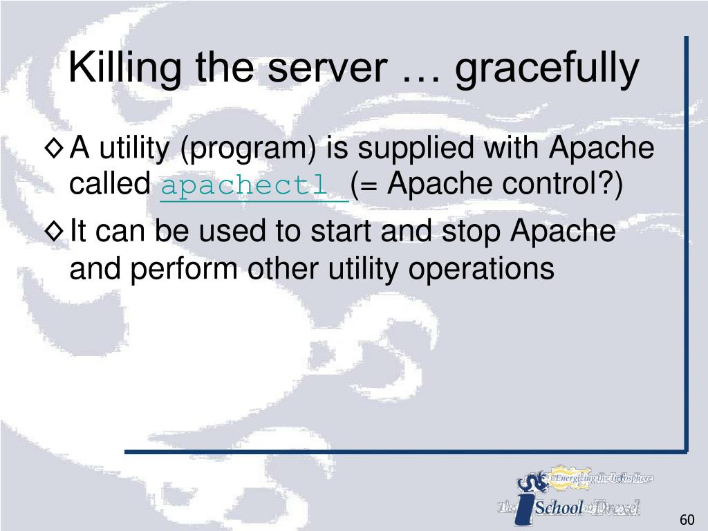 Killing the server … gracefully