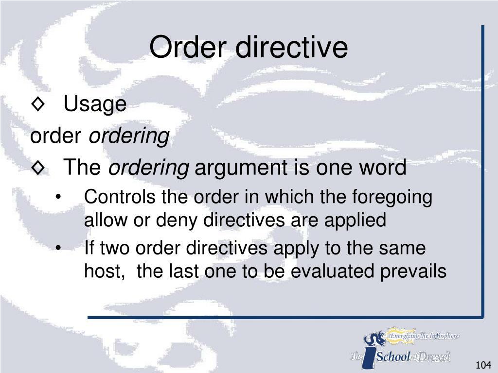 Order directive