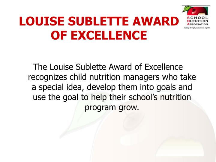 LOUISE SUBLETTE AWARD OF EXCELLENCE
