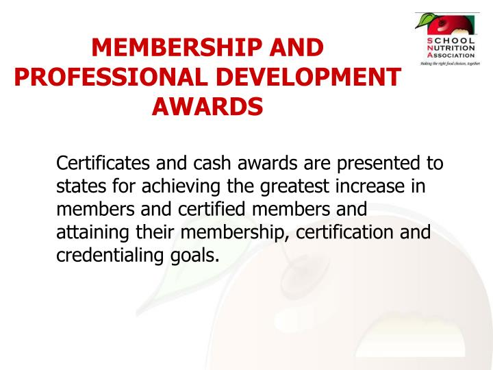MEMBERSHIP AND PROFESSIONAL DEVELOPMENT AWARDS