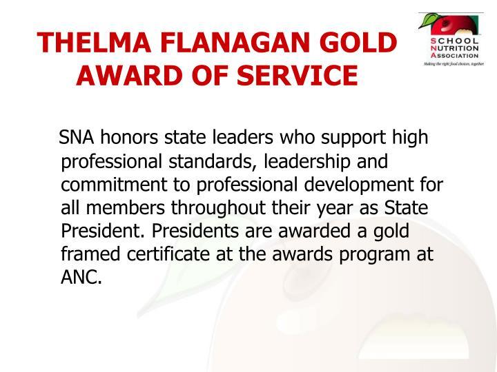 THELMA FLANAGAN GOLD AWARD OF SERVICE