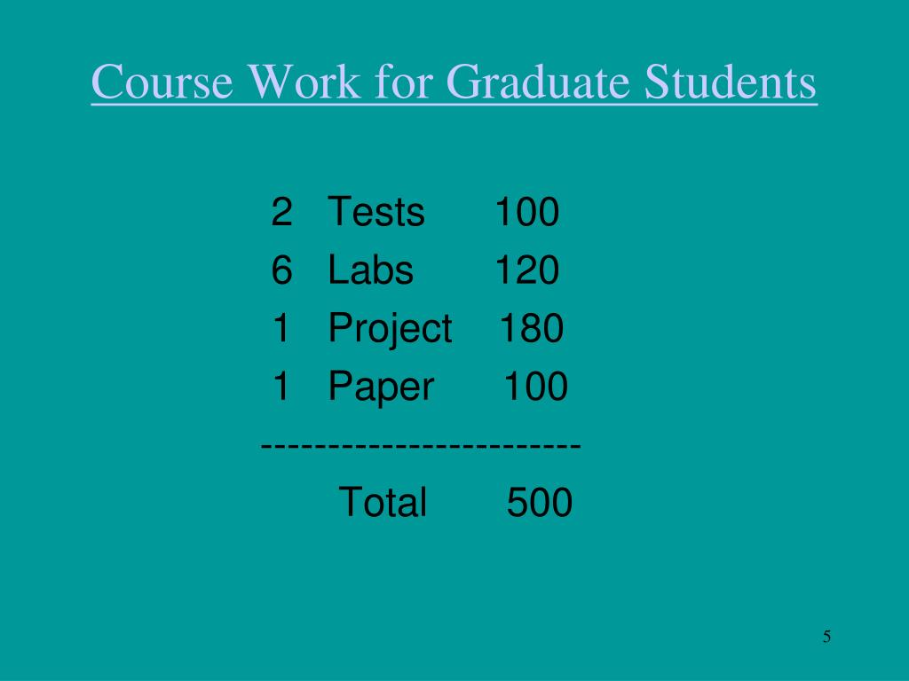 Course Work for Graduate Students