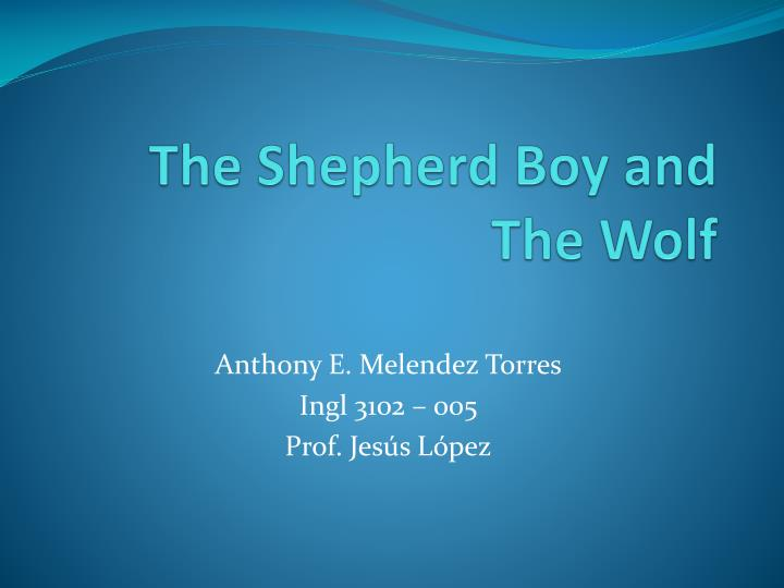 The shepherd boy and the wolf