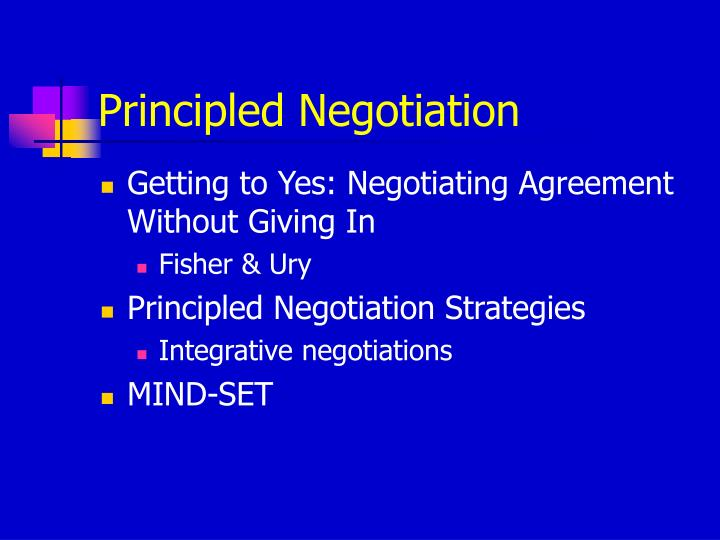 advantages of principled bargaining in negotiations The false promise of principled negotiations victor martinez reyes university of warsaw, poland, vmareyes@gmailcom  alternative to positional bargaining in this .