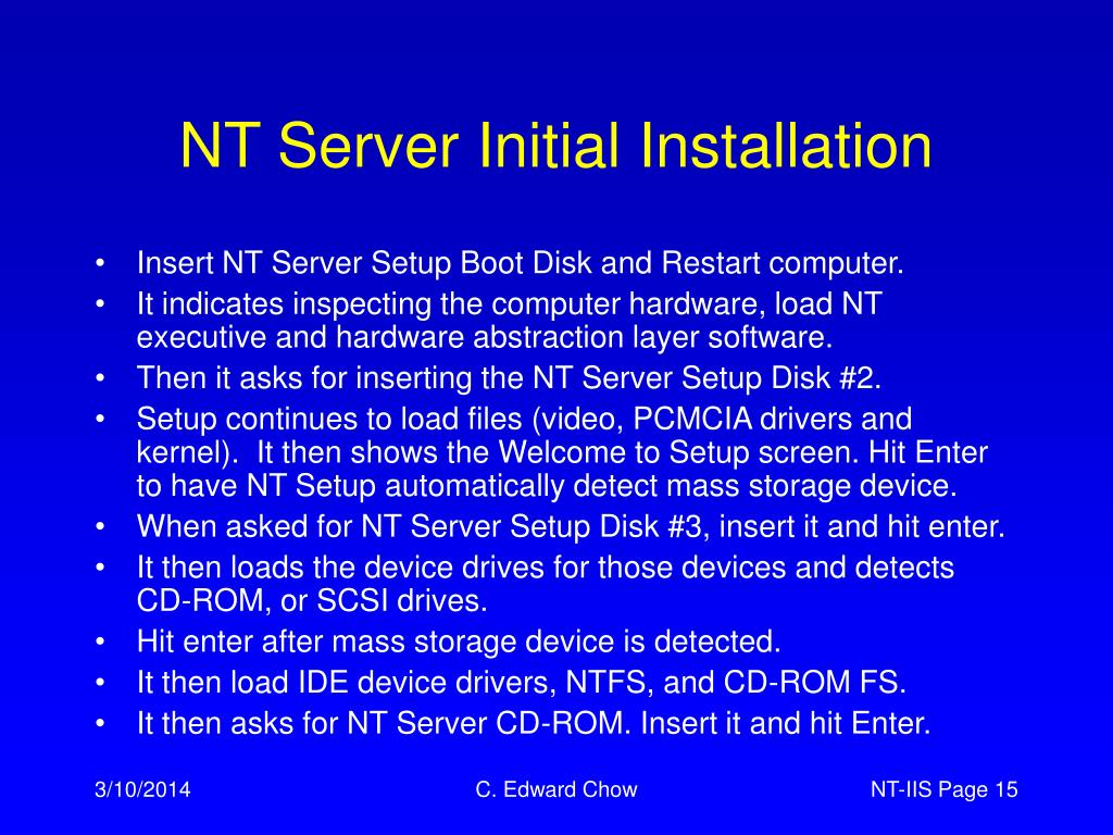 NT Server Initial Installation