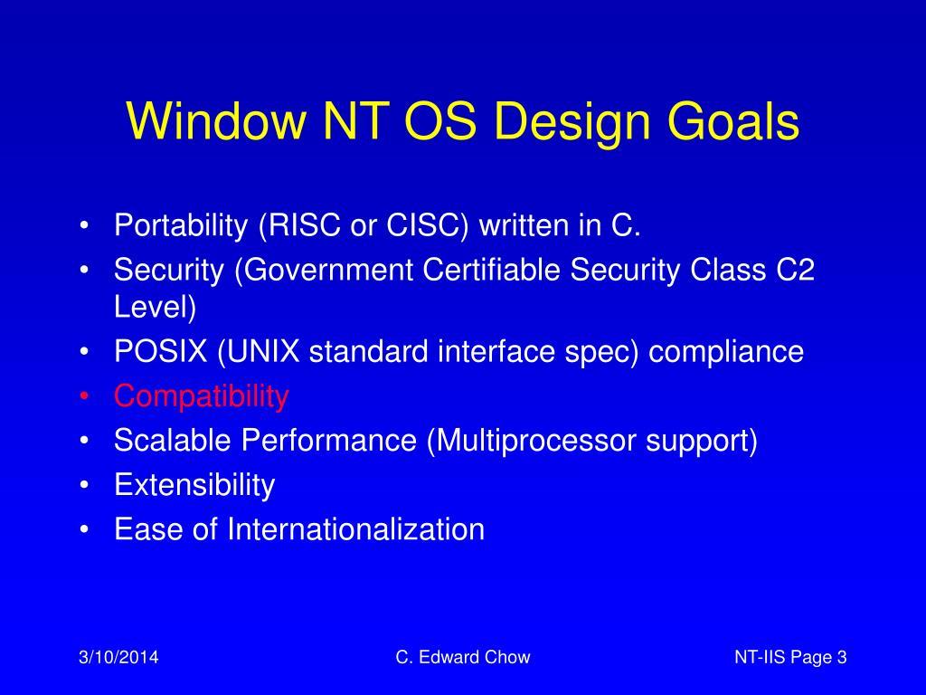 Window NT OS Design Goals