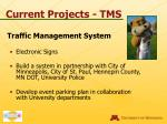current projects tms