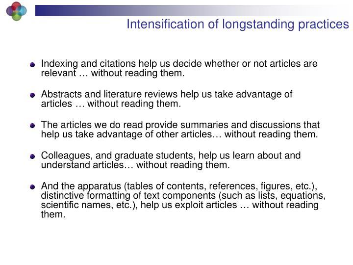 Intensification of longstanding practices