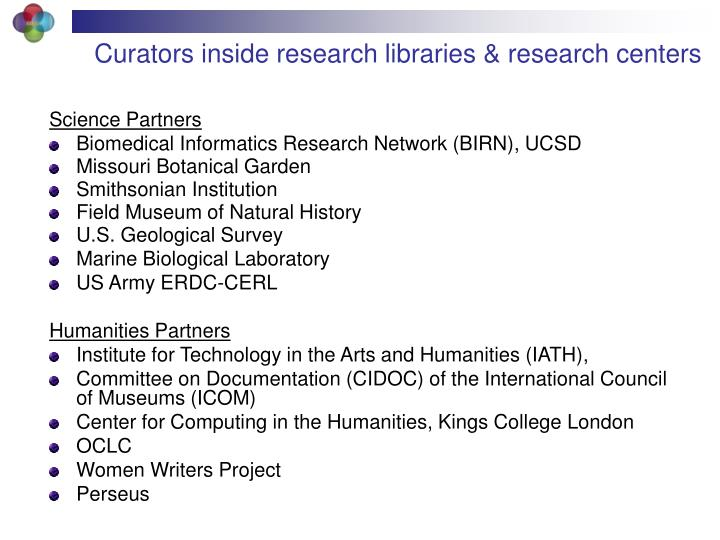 Curators inside research libraries & research centers