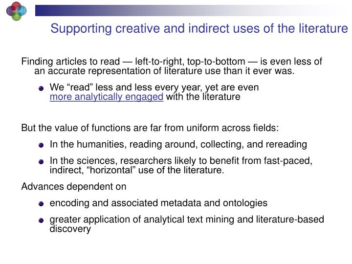 Supporting creative and indirect uses of the literature