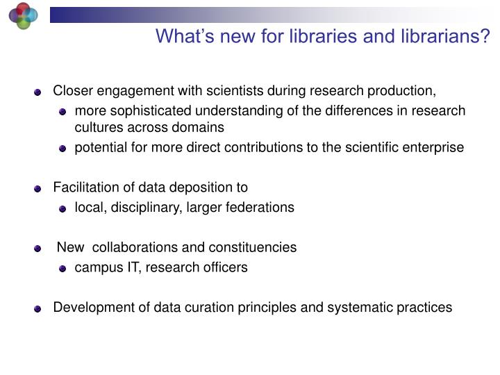 What's new for libraries and librarians?