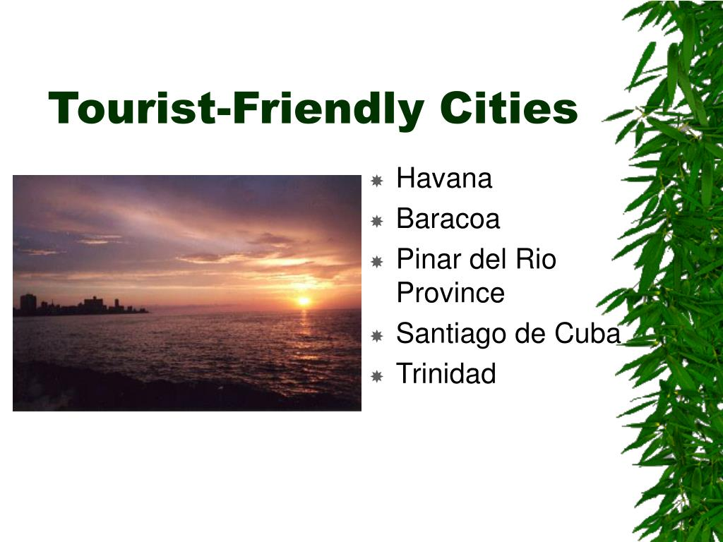 Tourist-Friendly Cities