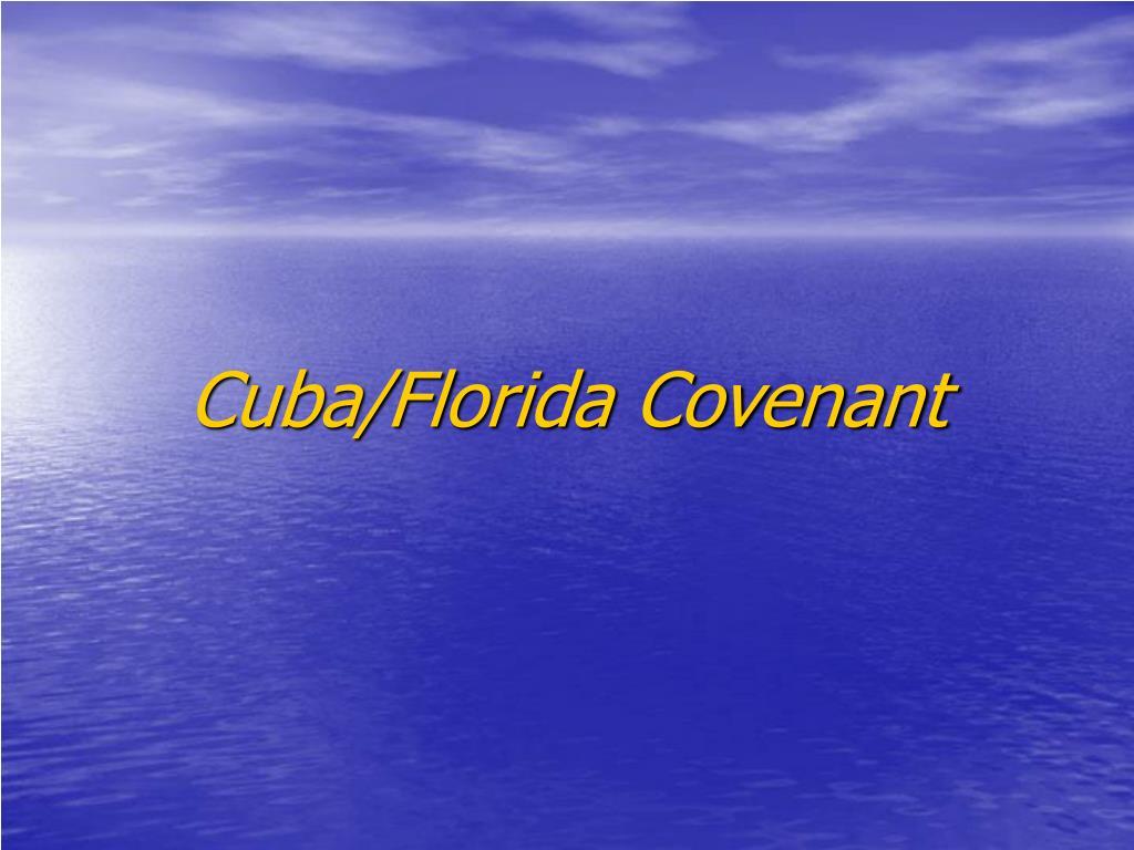 cuba florida covenant