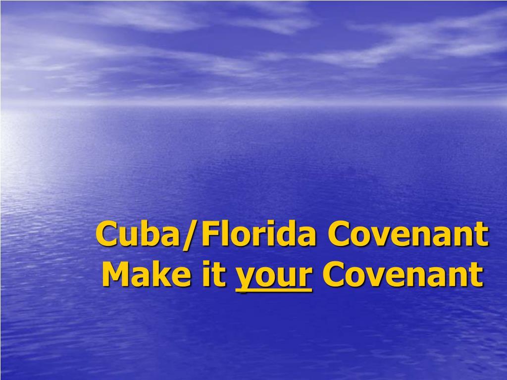 Cuba/Florida Covenant