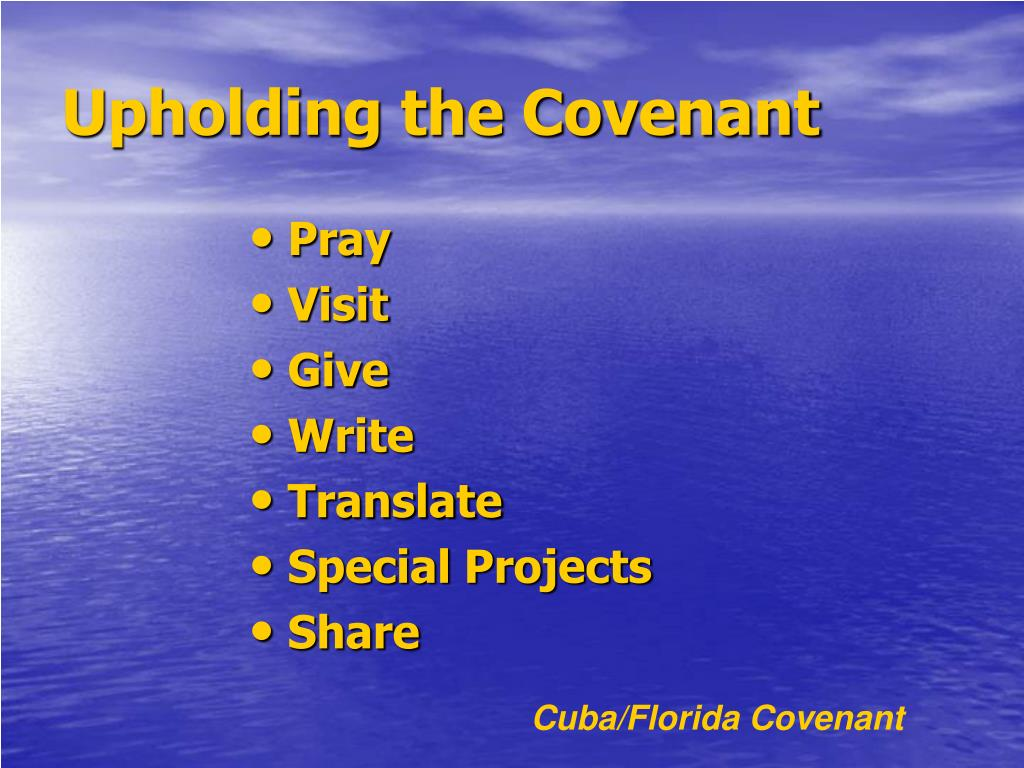 Upholding the Covenant