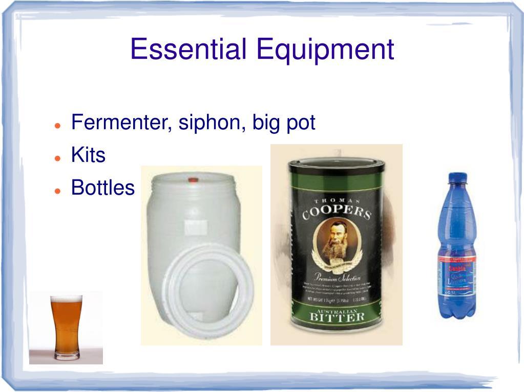 Essential Equipment