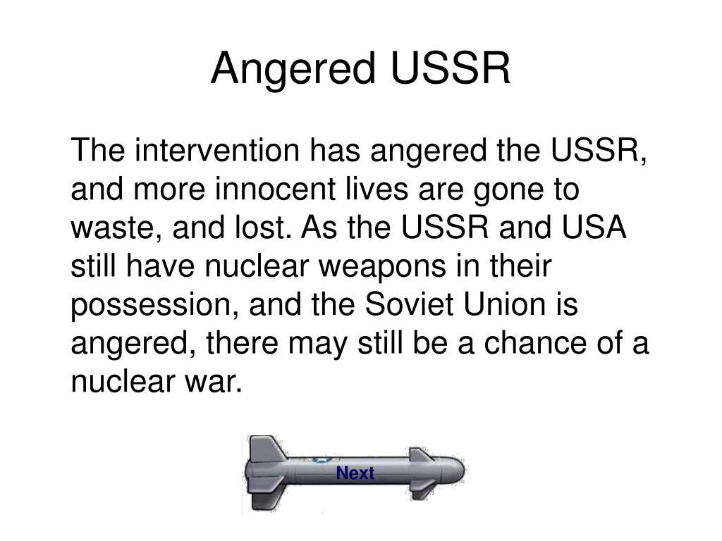 Angered USSR
