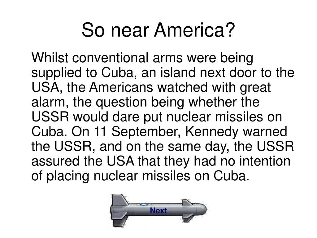 So near America?