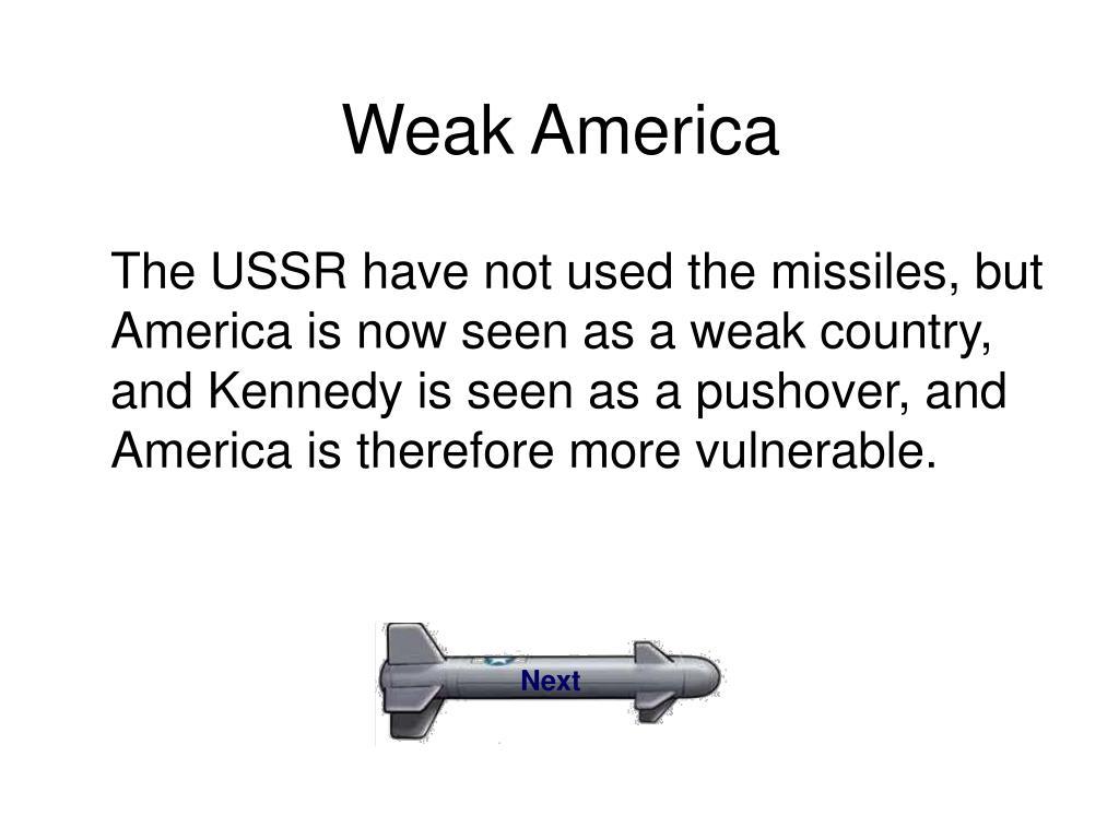 Weak America