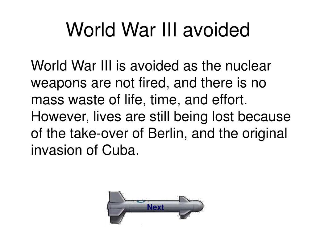 World War III avoided