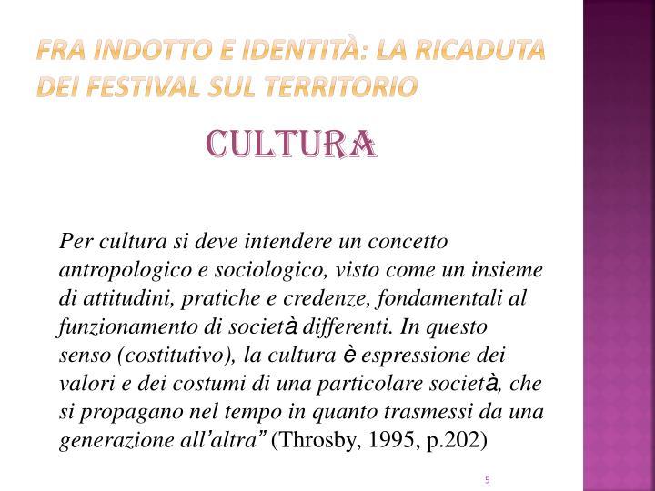 Fra indotto e identità: la ricaduta dei festival sul territorio