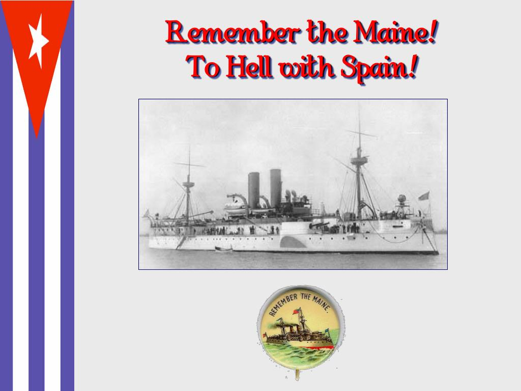 Remember the Maine