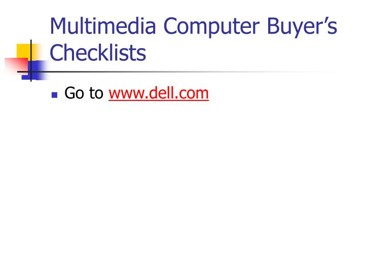 Multimedia Computer Buyer's Checklists