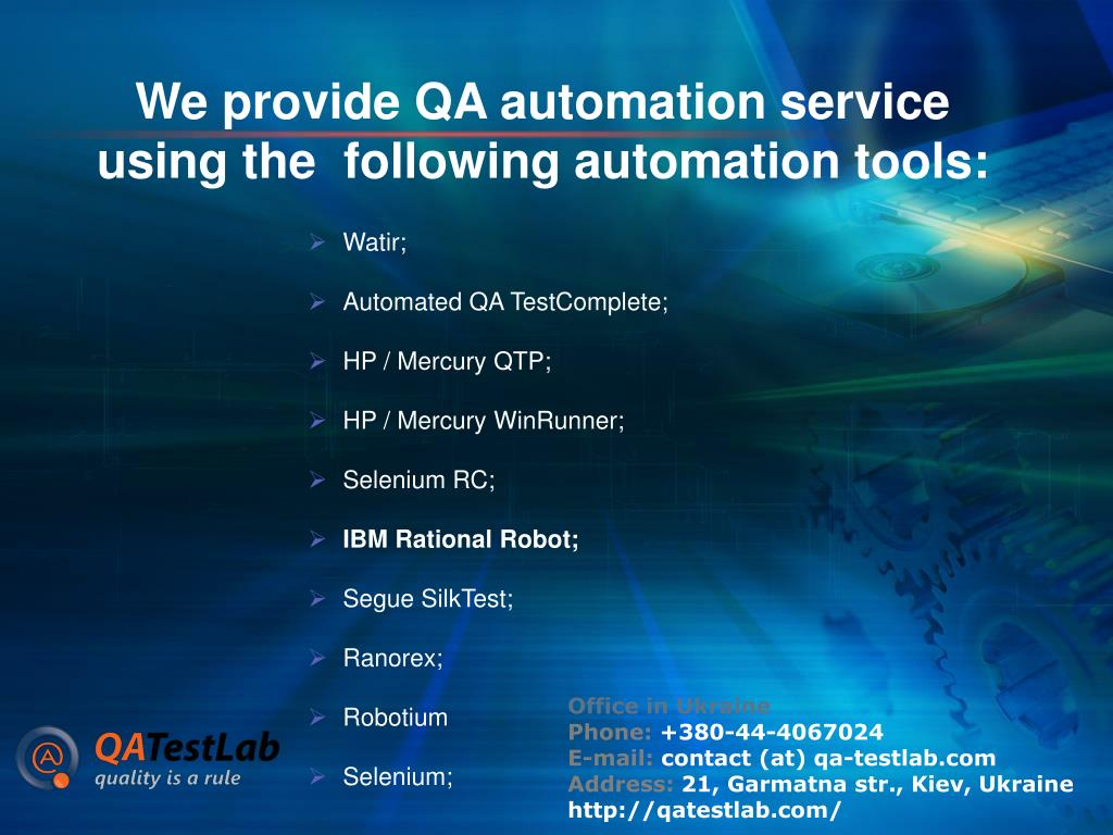 We provide QA automation service using the  following automation tools:
